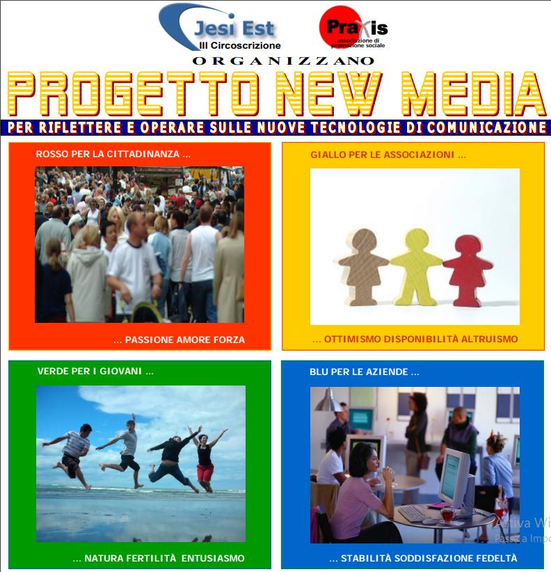 Progetto NEW MEDIA: per riflettere e operare con le nuove tecnologie di comunicazione internet