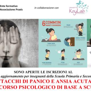 CORSO ATTACCHI DI PANICO E ANSIA ACUTA:  IL SOCCORSO PSICOLOGICO DI BASE A SCUOLA